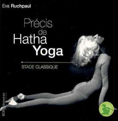 Précis de Hatha-Yoga - Stade Classique